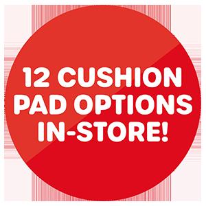 12 Cushion Options